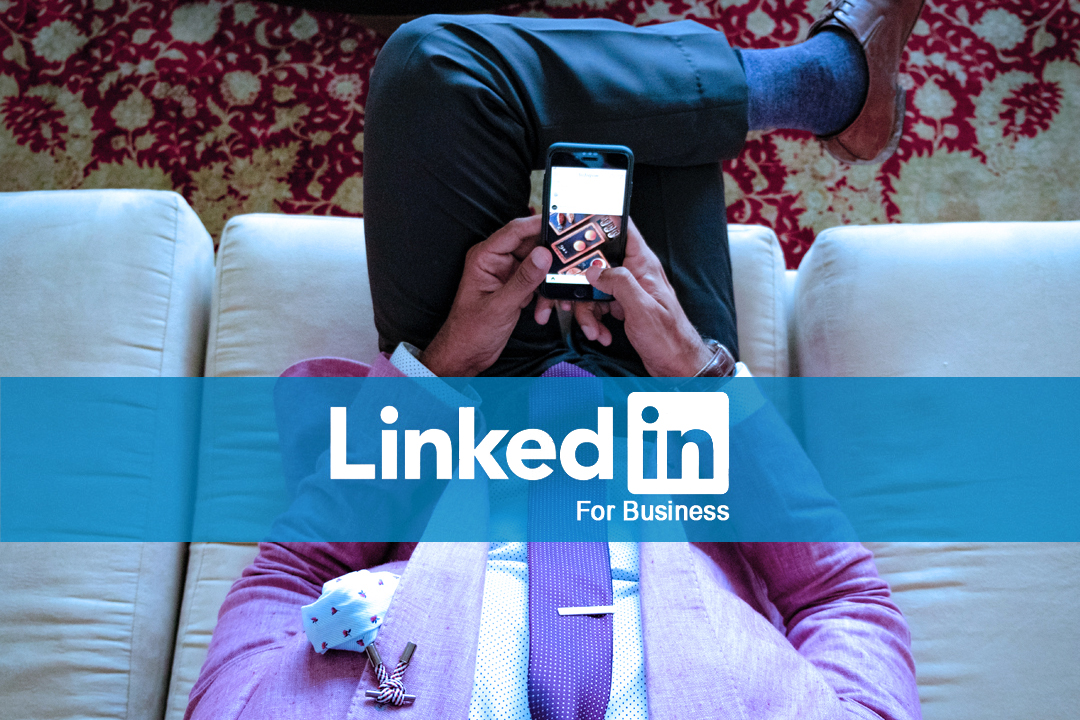 Bolstering Your Business on LinkedIn