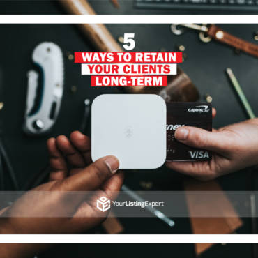 5 Ways to Retain Your Clients Long-Term