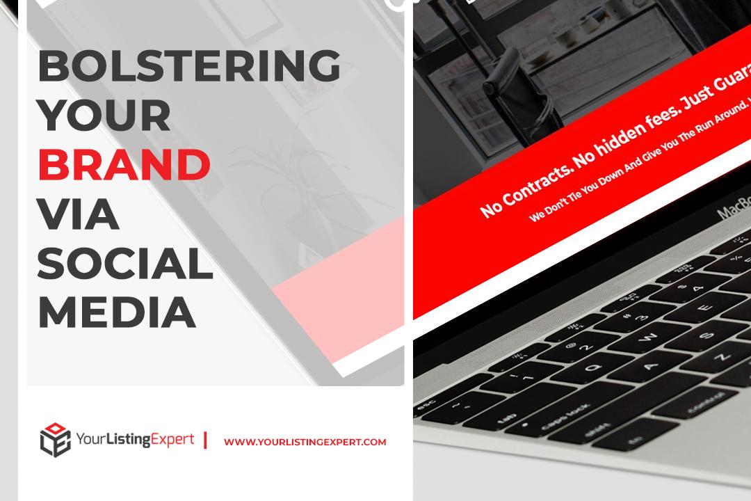 Bolstering Your Brand via Social Media