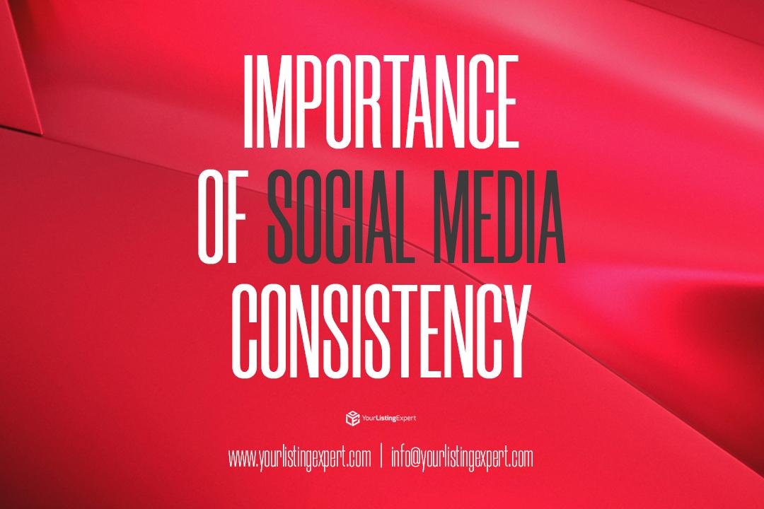 Importance of Social Media Consistency