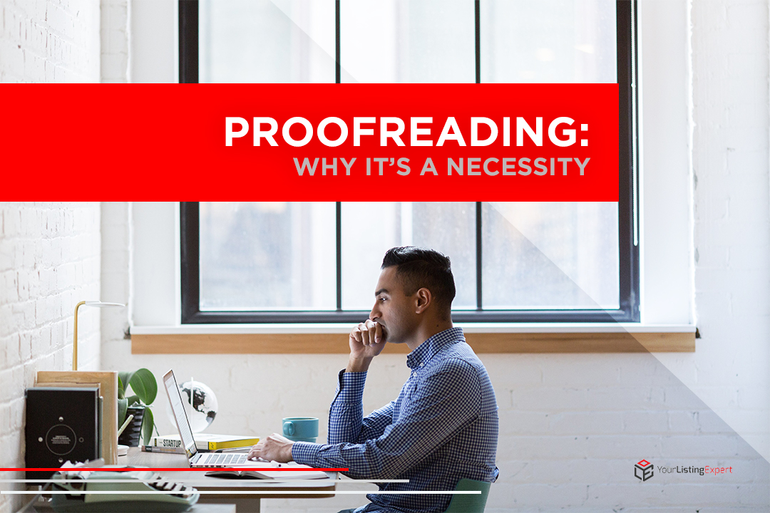 Proofreading: Why it's a Necessity