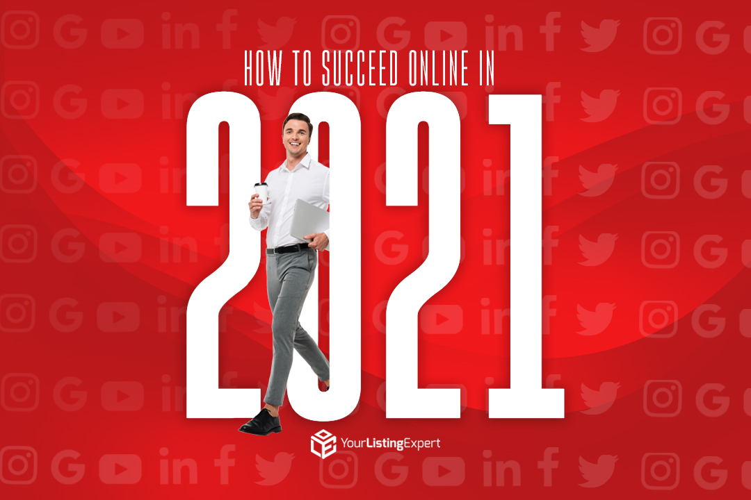 How to Succeed Online in 2021