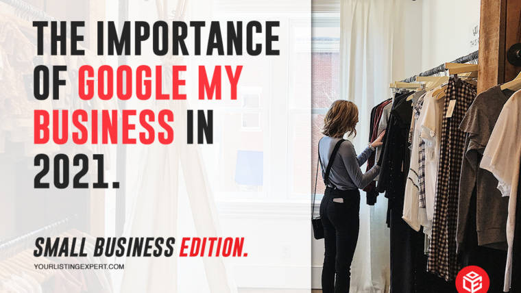 The Importance Of Google My Business in 2021